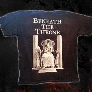 Beneath The Throne T-Shirt